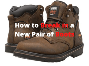How to Break in a New Pair of Boots